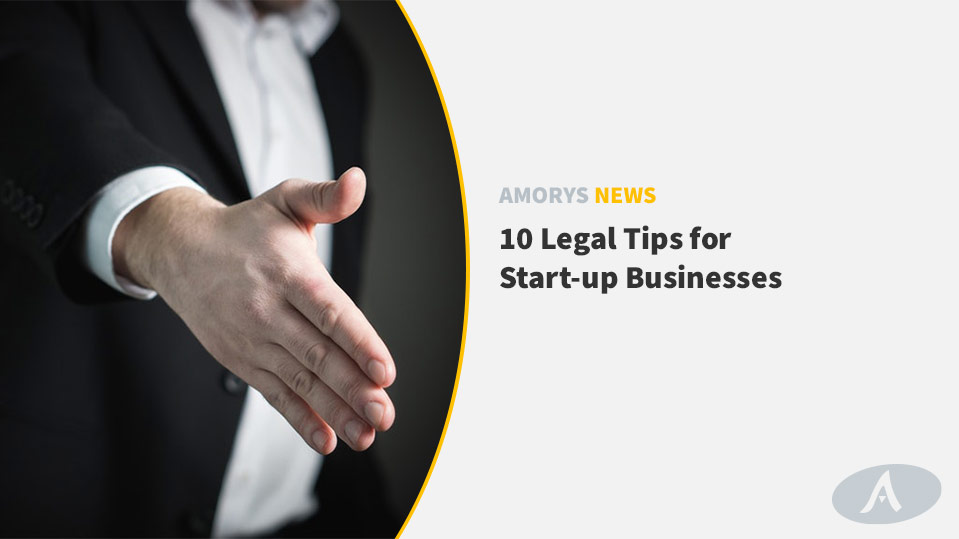 Amorys Solicitors - Irish Award Winning Law Firm 2018 - 10 Legal Tips for Start-up Businesses
