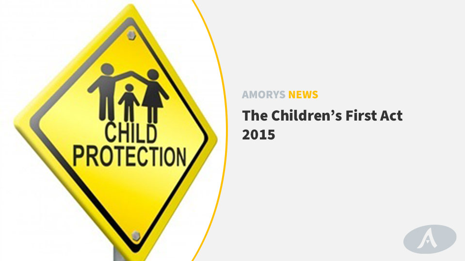 The Children's First Act 2015 - Amorys News