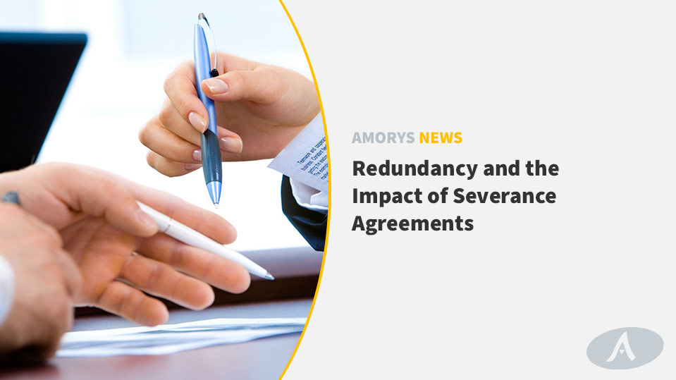 Redundancy and the impact of Severance Agreements