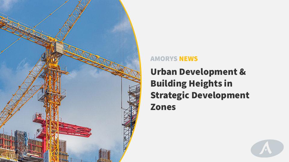 Urban Development & Building Heights in Strategic Development Zones
