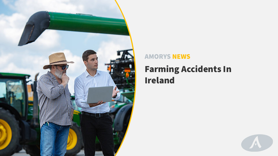 Farming Accidents In Ireland by Amorys Solicitors