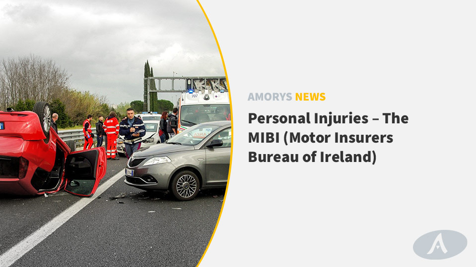 Personal Injuries The Mibi Q&A by Amorys Solicitors Dublin